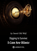 Digging To Survive: I Can See Hints image