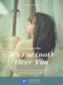 Ps I'm Not Over You image