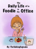 The Daily Life Of A Foodie In The Office image