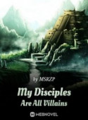 My Disciples Are All Villains image