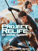 Project Relife: 2x Isekai System image
