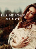 Tell Me Again My Love image