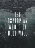 The Dystopian World Of Blue Wall image