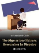 The Mysterious Heiress: Researcher In Disguise image